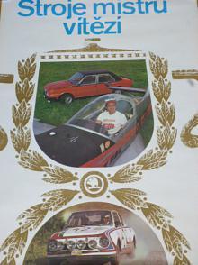 Škoda 130 RS, 105/120 - stroje mistrů vítězí - plakát - 1979