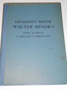 Walter Minor-4 - popis a návod k obsluze a udržování - letadlový motor