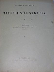 Rychlosoustruhy - K. Šuchman - 1925, 1927