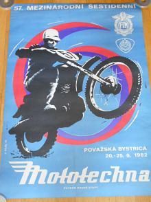 57. Mezinárodní šestidenní - Považská Bystrica 1982 - plakát - Mototechna