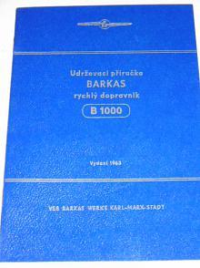 Barkas B 1000 rychlý dopravník - udržovací příručka - 1963