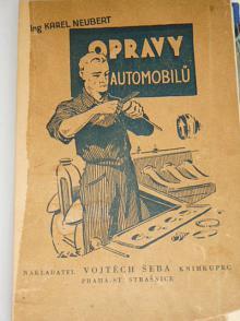 Opravy automobilů - Karel Neubert - 1933
