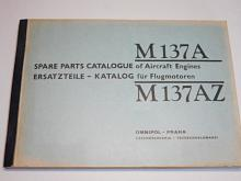 Avia - M 137 A, M 137 AZ - Spare Parts Catalogue of Aircraft Engines