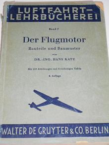 Der Flugmotor Bauteile und Baumuster - Hans Katz - 1943