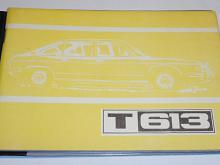 Tatra 613  - návod k obsluze a údržbě - 1979