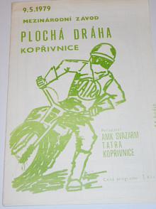 Mezinárodní závod - plochá dráha Kopřivnice - 9. 5. 1979