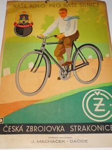 ČZ Strakonice - naše kolo pro naše silnice - papírová cedule