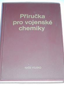 Příručka pro vojenské chemiky - 1982