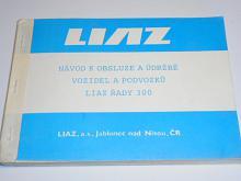 LIAZ - návod k obsluze a údržbě vozidel a podvozků řady 300 - 1993