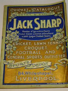Jack Sharp Liverpool - cricket, lawn tennis, croquet, football and general sports outfitter - catalogue 1905