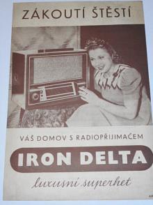 Iron Delta - luxusní superhet - prospekt - 1940