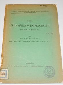 Elektřina v domácnosti - vaření a topení - Jan Černý - 1929