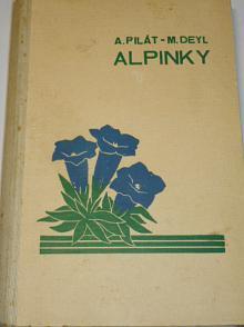 Alpinky - 1939 - Albert Pilát, Miloš Deyl