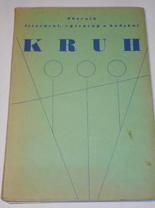 Kruh - sborník literární, výtvarný a hudební - 1941