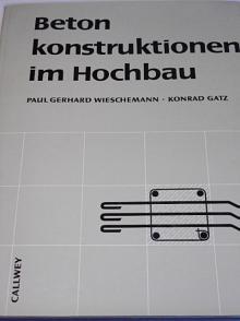 Beton konstruktionen im Hochbau - 1968 - Wieschemann, Gatz