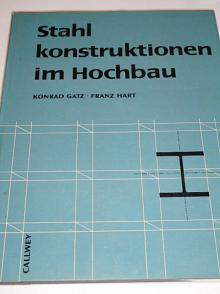 Stahl konstruktionen im Hochbau - 1966 - Konrad Gatz, Franz Hart