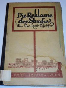 Die Reklame der Strasse - 1927 - Traugott Schalcher