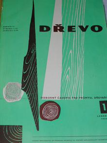 Dřevo - 1960 - odborný časopis pro průmysl dřevařský a příbuzná odvětví