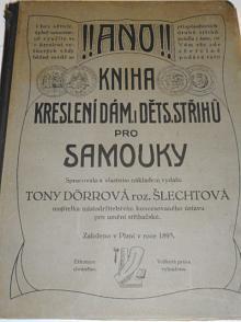 Kniha ke kreslení dámských střihů - Antonie Dörrová