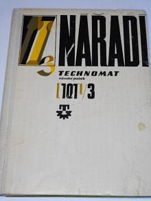 Nářadí - III. díl - Technomat - 1972