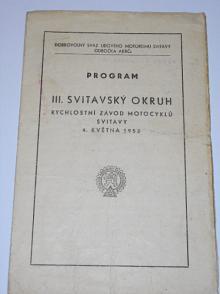 III. Svitavský okruh - rychlostní závod motocyklů - Svitavy 4. 5. 1952 - program