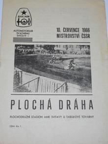 Plochá dráha - Mistrovství ČSSR - Svitavy, 10. 7. 1966 - program