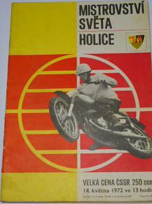 Mistrovství světa Holice, Velká cena ČSSR 250 ccm - 14. 5. 1972 - program