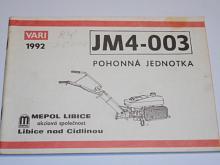 JM 4-003 pohonná jednotka - VARI - 1992 - popis, návod, seznam dílů
