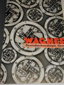 Gustav Wagner Maschinenfabrik Reutlingen - Václav Vyskočil, strojírna Čelákovice u Prahy - MWF Magdeburger Werkzeugmaschinenfabrik - Zbirožské železárny Max Hopfengärtner Holoubkov