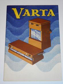 Varta - akumulátory Varta jako žhavicí a anodové baterie pro radiové přístroje - návod k užití