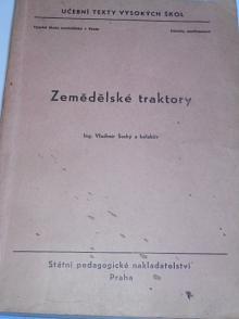 Zemědělské traktory - Vladimír Suchý - 1964