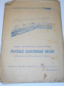 Modely motorových a vlečných vozů Pražské elektrické dráhy - konstruktér Jaroslav Liška