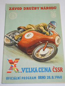 X. Velká cena ČSSR Brno 28. 8. 1960 - Závod družby národů - program + seznam startujících