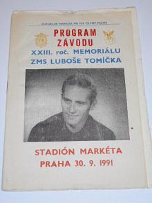XXIII. roč. memoriálu Luboše Tomíčka - 30. 9. 1991 Praha Markéta - mezinárodní závod na ploché dráze - program + startovní listina