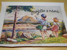 Pojďte s námi - obrázky Antonín Bureš - verše Ivan Bor - tisk a náklad A. M. Perný , Kutná Hora