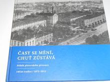 Časy se mění, chuť zůstáva - příběh přerovského pivovaru - 140 let tradice 1872 - 2012 - Přerov - Zubr