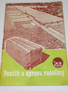 Použití a úprava rašeliny - Josef Mikeš, František Šárovec - 1947