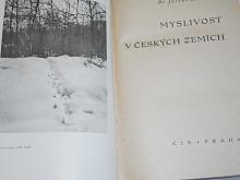 Myslivost v českých zemích - Julius Komárek - 1945
