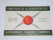 Obešlete a navštivte 8. vzorkový veletrh v Liberci od 13. do 19. srpna 1927