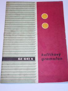 Tesla - GZ 641 A kufříkový gramofon - obsluha, technické údaje - 1965
