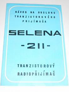 Selena 211 - tranzistorový radiopřijímač - návod na obsluhu
