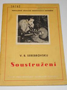 Soustružení - V. B. Serebrovskij - 1954