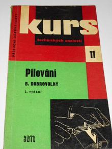 Pilování - Bohumil Dobrovolný - 1961