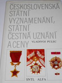 Československá státní vyznamenání, státní čestná uznání a ceny - Vladivoj Pulec - 1980