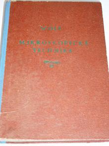 Mikroskopická technika - Jan Wolf - 1944