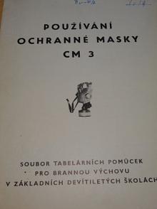 Používání ochranné masky CM-3
