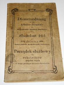 Služební řád pro dělníky kameno-uhelného okresu Ostravsko - Karvinského - 1909