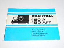 Praktica 150 A, 150 AFT - návod k obsluze - 1983 - VEB Pentacon Dresden