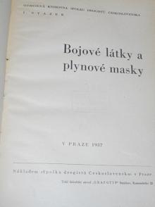 Bojové látky a plynové masky - 1937