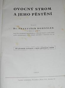 Ovocný strom a jeho pěstění - František Dohnálek - 1939